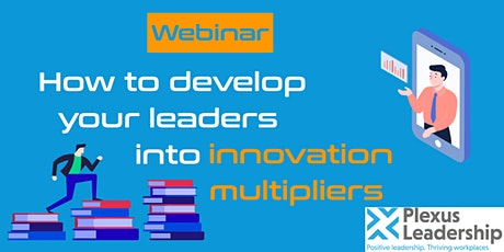 Webinar: How to develop your leaders into innovation multipliers tickets