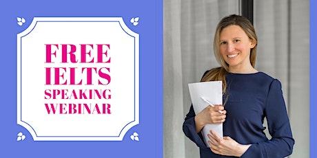 FREE IELTS SPEAKING WEBINAR biglietti