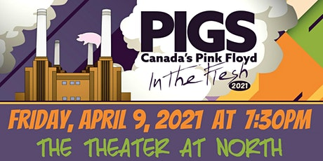 """PIGS: Canada's Pink Floyd Tribute Band """"In The Flesh"""" Tour tickets"""