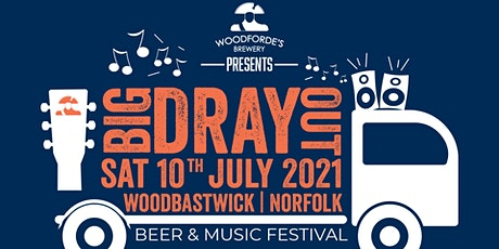 Big Dray Out: A Beer & Music Festival from Woodforde's tickets