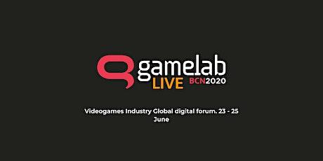 Gamelab Barcelona Live 2020 Tickets