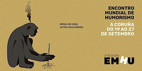 ABONOS  ENCONTRO MUNDIAL DE HUMORISMO A CORUÑA   EMHU 2020 boletos