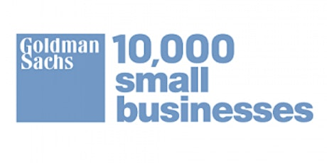 Goldman Sachs 10,000 Small Businesses Program Baltimore: Capacity Growth Workshops tickets