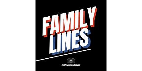 Family Lines tickets