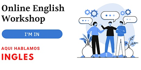 English Pronunciation & Conversational Workshop (50 min)Online Spain tickets