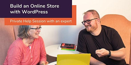 Build an Online Store with Woocommerce [Zoom Help Session] tickets