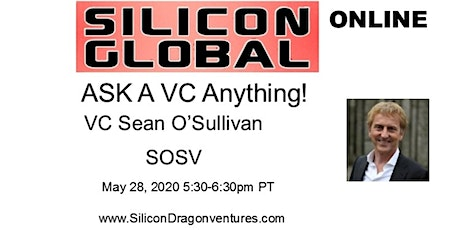 Silicon Global Online:  Ask VC Sean O'Sullivan Anything tickets