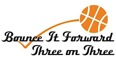 Bounce It Forward Three on Three Team Registration tickets