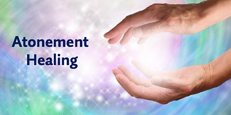 Atonement Healing I - Virtual Workshop tickets