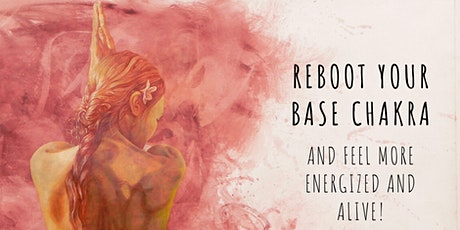 Reboot Your Base Chakra - 10 Day Online Course tickets