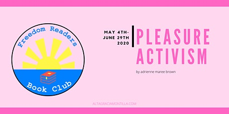 Freedom Readers Book Club: Pleasure Activism tickets