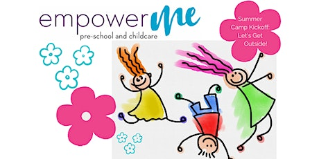 EmpowerME Summer Camp Kick-off: Let's Get Outside! Week of 6/1-6/5 tickets