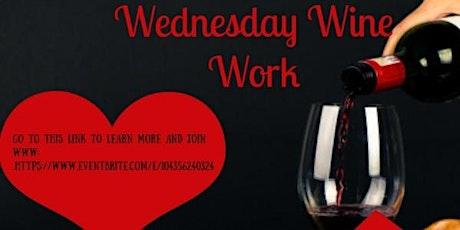 Wednesday Wine Works tickets