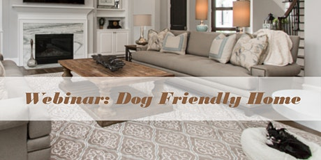 Dog Friendly Home tickets