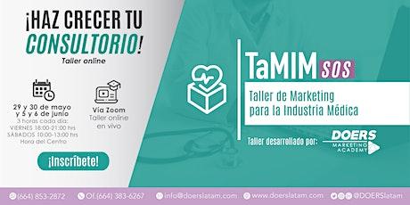 TaMIM SOS online: Taller de Marketing para la Industria Médica entradas