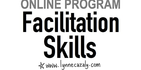 FACILITATION SKILLS - for consultants, experts & thought leaders : ONLINE tickets