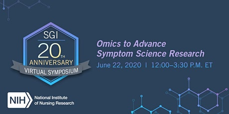 SGI 20th Anniversary Symposium: Omics to Advance Symptom Science Research tickets