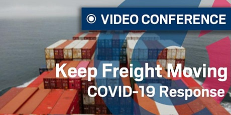 VIDEO CONFERENCE | WA - Keep Freight Moving COVID-19 Response tickets