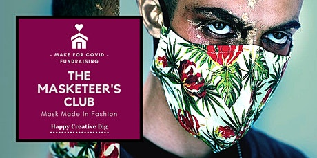 The Masketeer's Club- Mask Made In Fashion- 2 Courses tickets