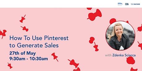 How To Use Pinterest to Generate Sales tickets