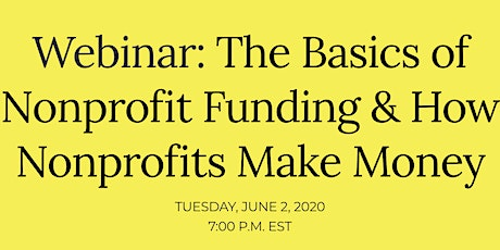 The Basics of Nonprofit Funding & How Nonprofits Make Money tickets