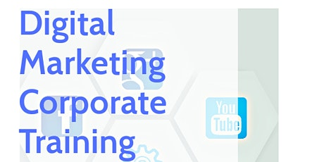 Corporate Digital Marketing Training tickets