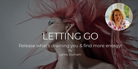 Personal Growth Workshop:  What are you Holding On to? Learn how to Let Go!