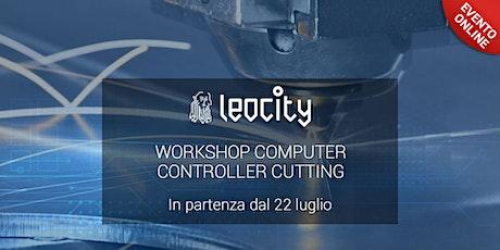 Computer Controlled Cutting biglietti