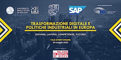 Trasformazione digitale e politiche industriali in Europa biglietti