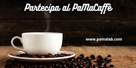PaMaCaffè biglietti