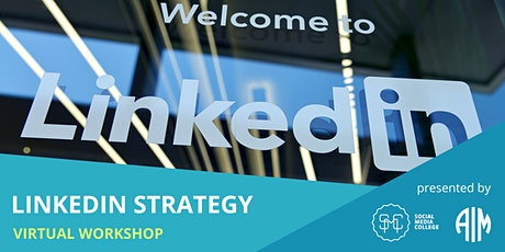 LinkedIn Marketing Strategy - Connect | Influence | Convert - VIRTUAL tickets