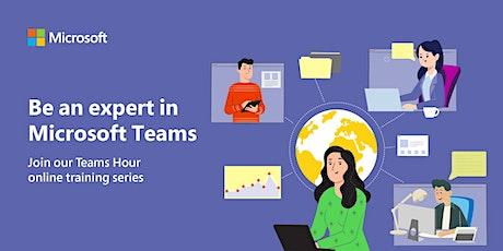 Microsoft Teams Hour Webinar tickets