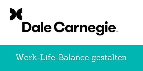 Work-Life-Balance gestalten Tickets