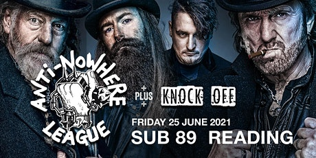 Anti-Nowhere League plus Knock Off (Sub89, Reading) tickets