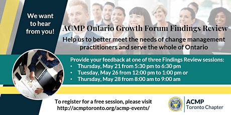 [Change Management] ACMP Ontario Growth Project Findings Review (Session 3) tickets
