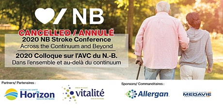 CANCELLED/ ANNULÉ  NB Stroke Conference / Colloque sur l'AVC du N.-B. tickets