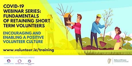 COVID-19 Webinar: Fundamentals of retaining short term volunteers tickets