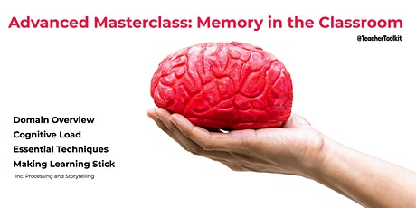 Webinar: Advanced Masterclass - Memory in the Classroom  tickets