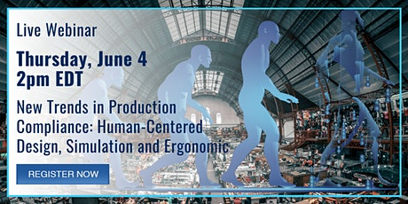 New Trends in Production Compliance: Human Centered Design tickets