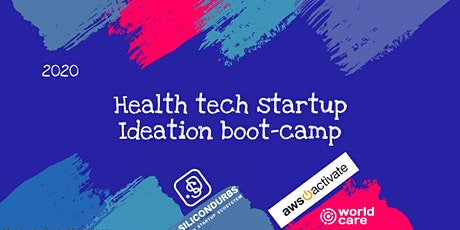 Health Tech Startup Ideation Boo-camp tickets