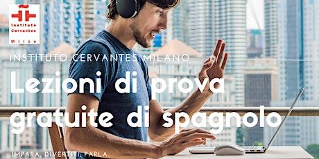 LEZIONE DI PROVA GRATUITA DI SPAGNOLO, LIVELLO INIZIALE (A1/A2) biglietti