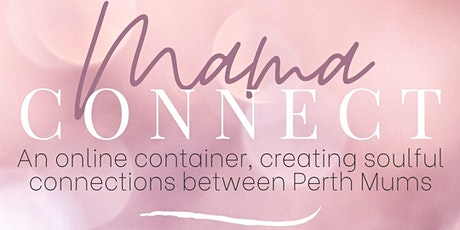Mama Connect Perth - Second Trimester Pregnancy tickets