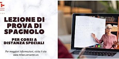 Lezione di prova gratuita di spagnolo per corsi speciali a distanza biglietti