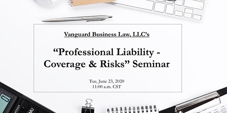 Professional Liability Coverage:  What You Don't Know But Need To tickets