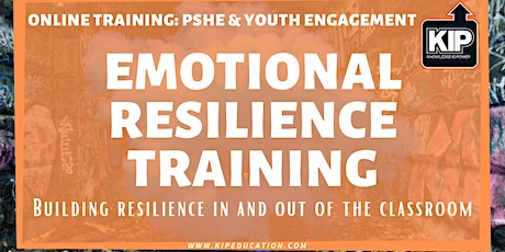 Online Training: Emotional Resilience Training - Building Resilience In & Out Of The Classroom tickets