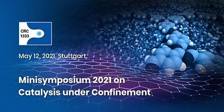 Minisymposium 2021 on Catalysis under Confinement tickets