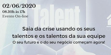 Workshop | Saia da Crise usando os seus Talentos ingressos