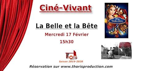 Ciné-Vivant / La Belle et la Bête (dessin animé) VF billets