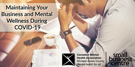 Maintaining Your Business and Mental Wellness During COVID-19 tickets