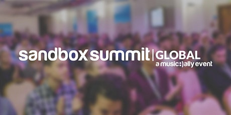 Sandbox Summit Global in association with Linkfire, Chartmetric and MQA tickets